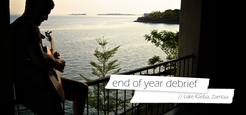 End of Year Debrief // Lake Kariba